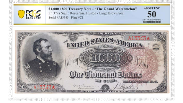 "PCGS Banknote recently graded this 1890 $1,000 ""Grand Watermelon"" note. (Images courtesy Professional Coin Grading Service)"