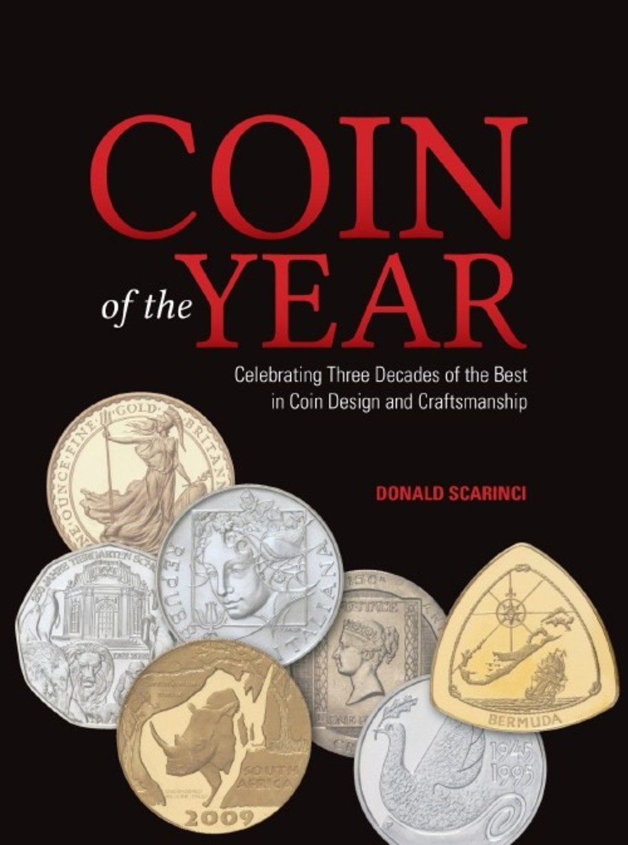 Donald Scarinci's Coin of the Year honors 30 years of the prestigious awards and features full images of all the winners.