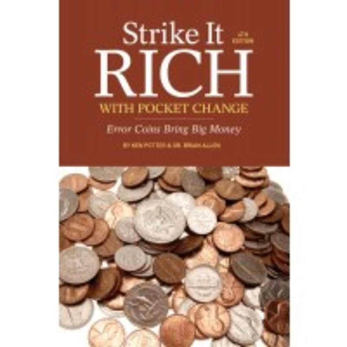 Get your copy of Strike It Rich with Pocket Change, 4th edition today!