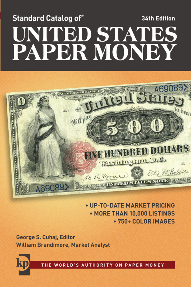 There's big money in rare United States currency. Learn all you can by checking out the Standard Catalog of United States Paper Money.