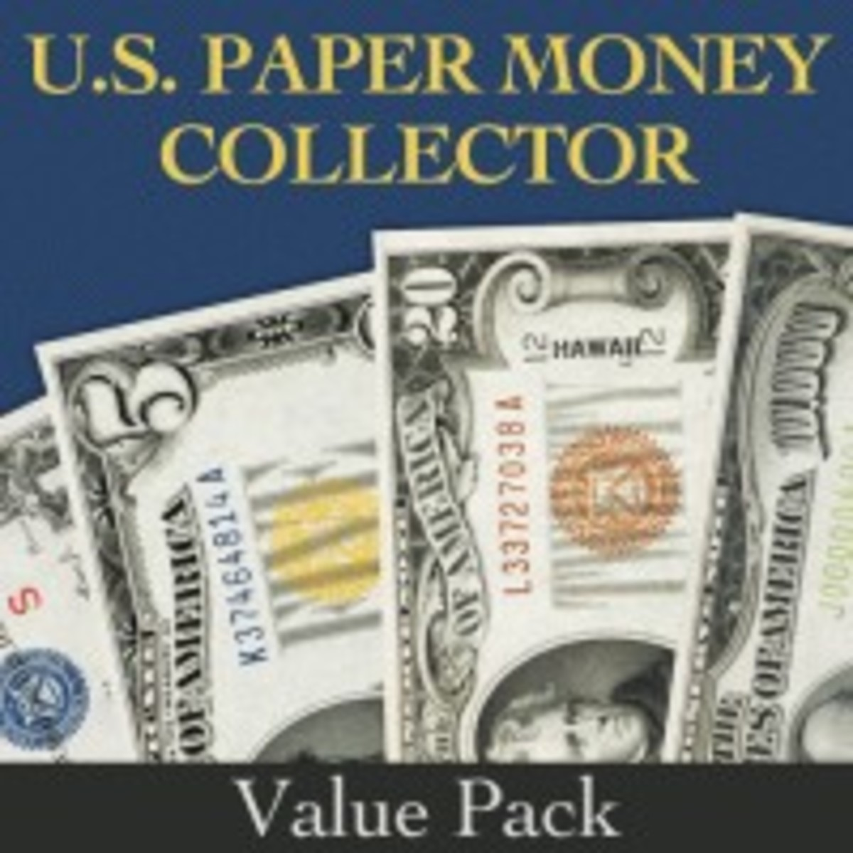 Buy the U.S. Paper Money Collector Value Pack and save money to buy paper money for your collection!