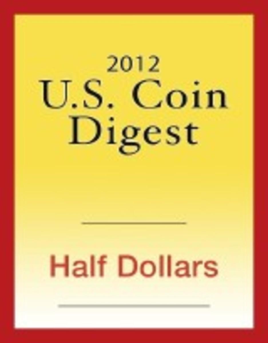2012 U.S. Coin Digest: Half Dollars