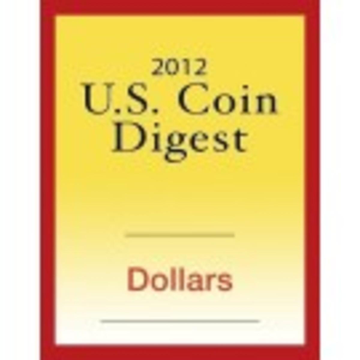 2012 U.S. Coin Digest: Dollars