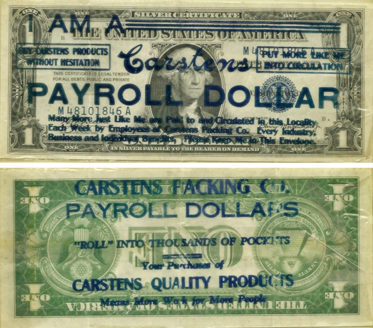 Fig. 6: There's no question where this 1935-A $1 Silver Certificate came from, with advertising for the Carstens Packing Co. appearing in big and bold placement on the front and back. Carstens was once the largest meat-packing company on the West Coast.