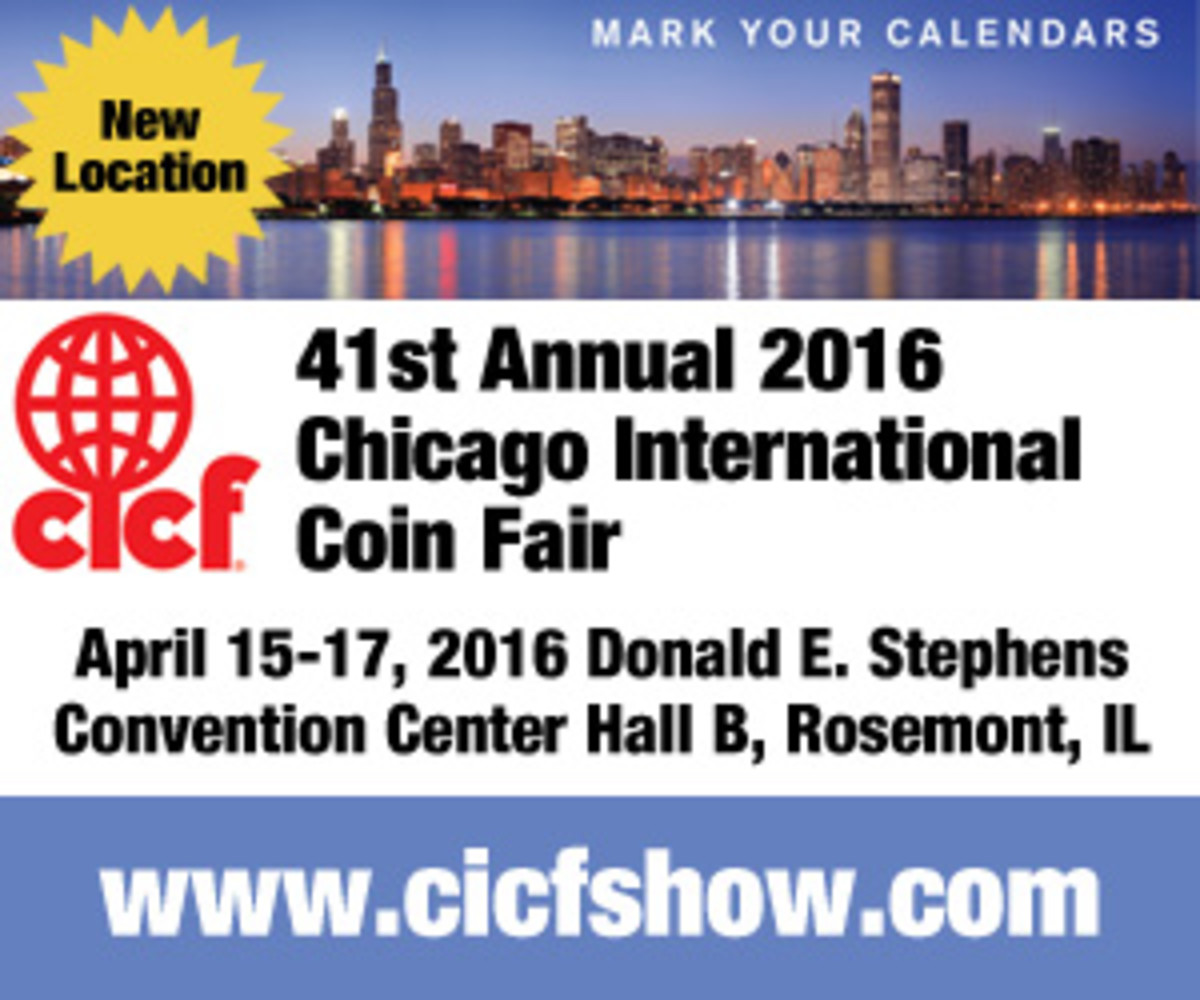 World coin collectors will want to check out the Chicago International Coin Fair, held April 15th to the 17th.