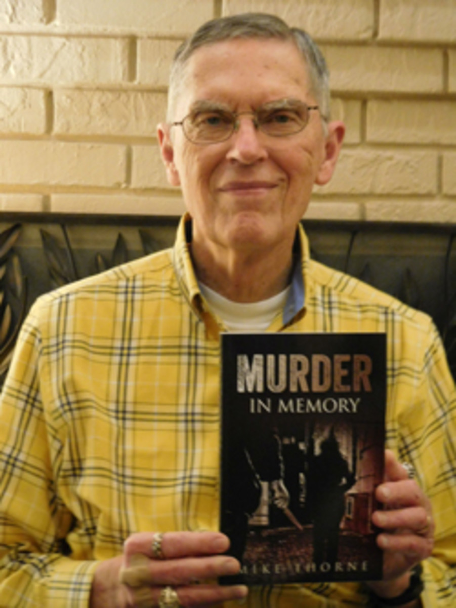 An autographed copy of his new murder mystery is available for $14.99 from Mike Thorne.