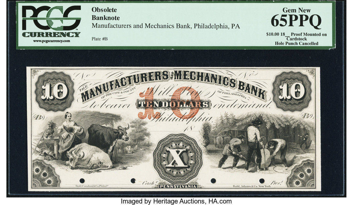 Lot #84187 is a $10 Proof from the Manufacturers and Mechanics Bank, Philadelphia, PA in PCGS Gem New 65PPQ