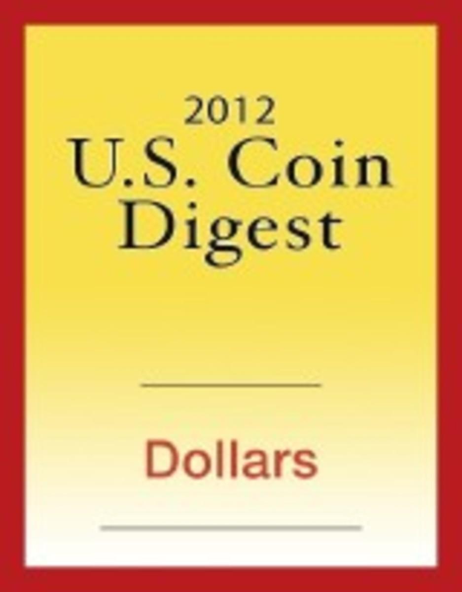 2012 U.S. Coin Digest: Dollars (