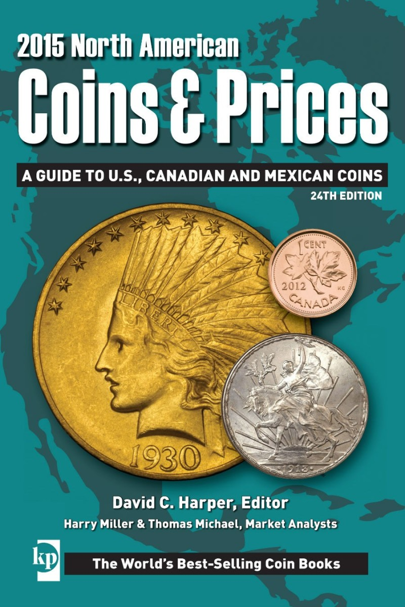 The 2015 North American Coins & Prices is a great reference for any collector of Canada, Mexico or United States coinage.