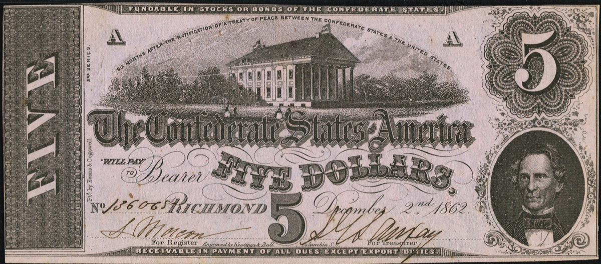 Lot 81115: T53, $5 1862 Confederate note featuring a vignette of the Confederate States Capitol at center and the bust of Confederate cabinet member C.G. Memminger.