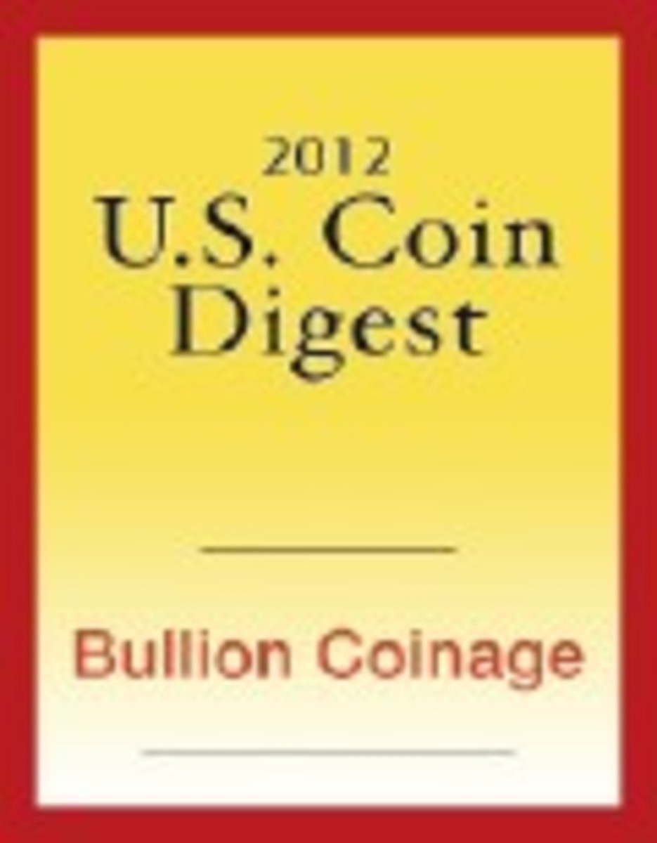2012 U.S. Coin Digest: Bullion