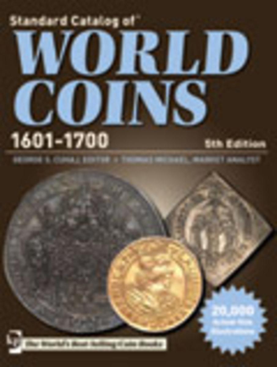 Standard Catalog of World Coins - 1601-1700