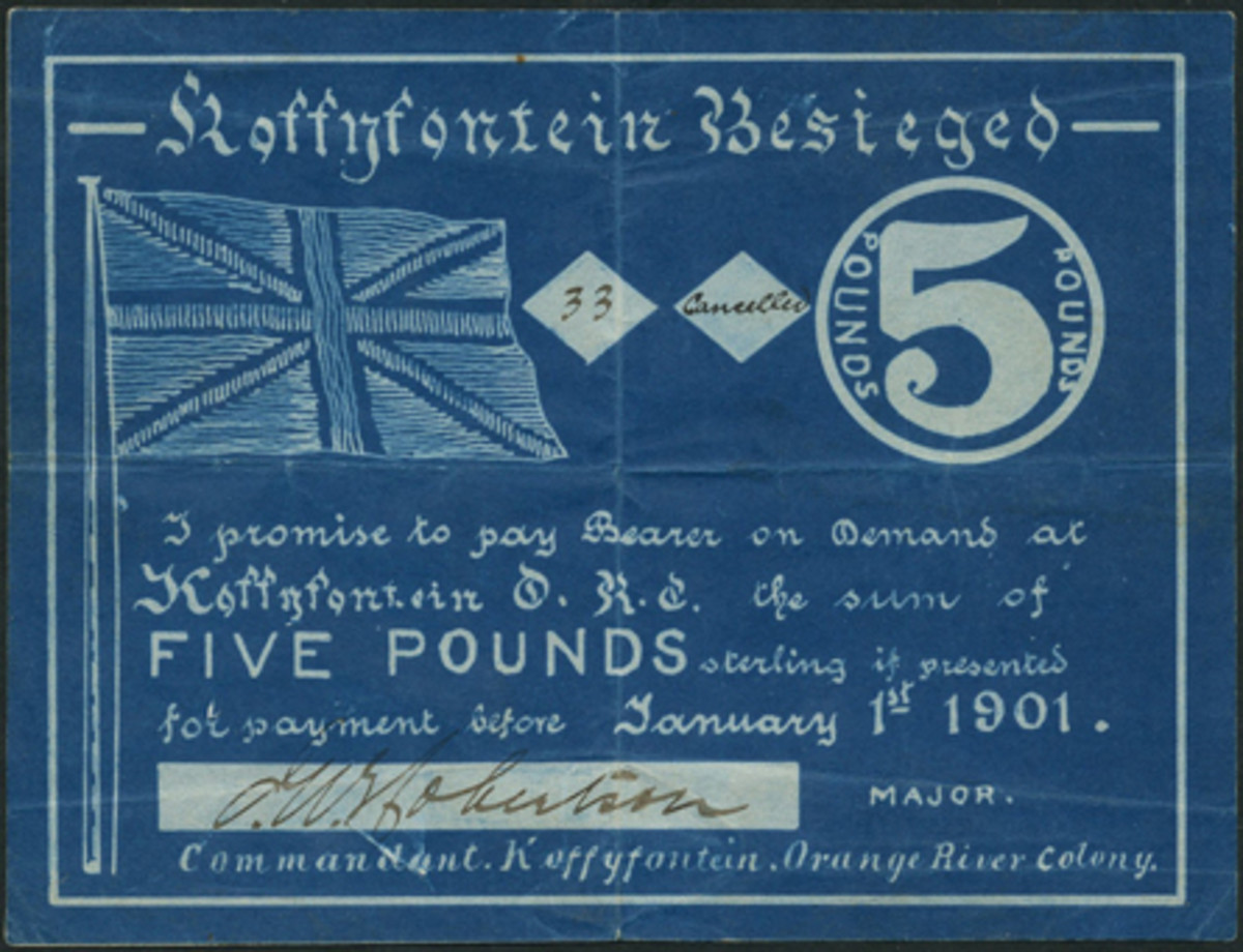 One of four £5 Koffyfontein siege notes in private hands. Dated Jan. 1, 1901 and with a manuscript serial number and a manuscript signature of Maj. J.W.Robertson it sold for $19,621. The notes were designed by local mine manager, Jimmy West, and printed by the mine's chief mechanical engineer, Jack Fradgley.