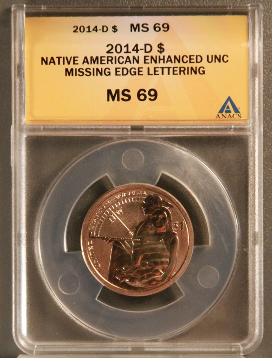 The 2014-D missing edge lettering enhanced uncirculated Native American dollar coin.