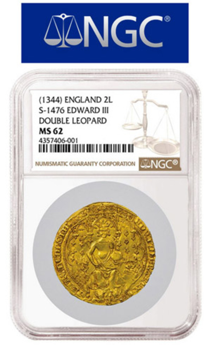 "Among the rarities graded by NGC is this rare 1344 English ""Double Leopard,"" graded NGC MS 62, that is believed to be the most valuable English coin."