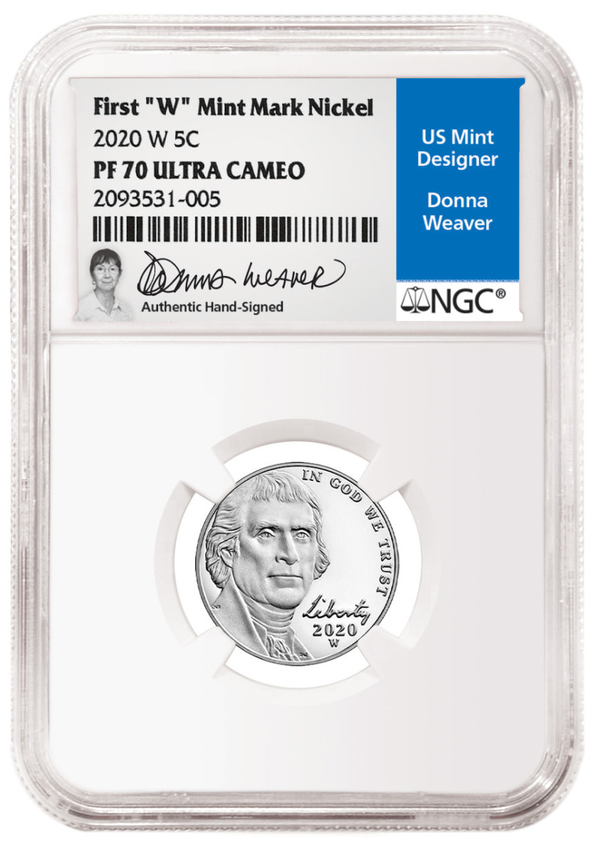 "A slabbed 2020 First ""W"" Mintmarked Jefferson nickel in NGC's Donna Weaver Signature Label. (Image courtesy NGC.)"