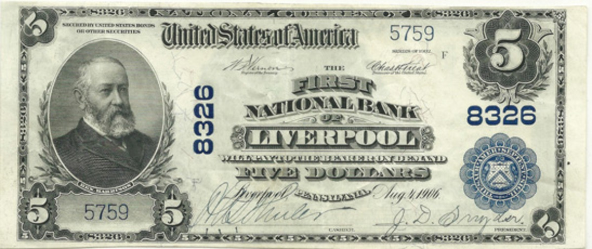 Here is a lovely Series of 1902 $5 Plain Back note issued by the First National Bank of Liverpool, Pa. Note the fine pen signatures of H.A.S. Schuler, cashier, and John D. Snyder, president.