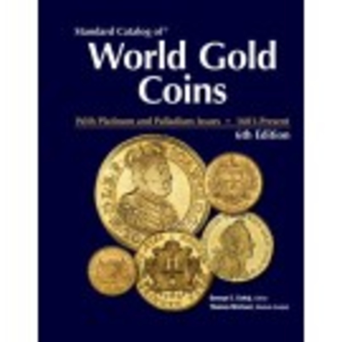 This new edition of the Standard Catalog of® World Gold Coins is 1,439 pages of more than 400 years of gold coins, from every region of the world.