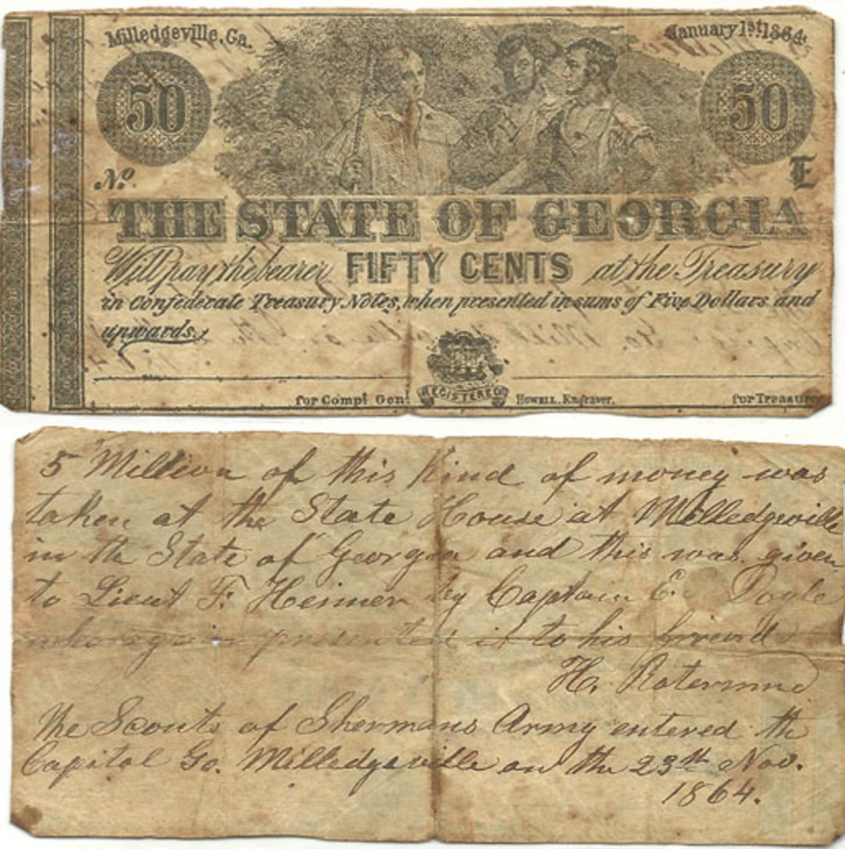 This remainder State of Georgia 50-cent note of 1864 was captured at Milledgeville by Lt. Francis Heimer. The reverse inscription describes the people involved in the note's history during the Civil War.
