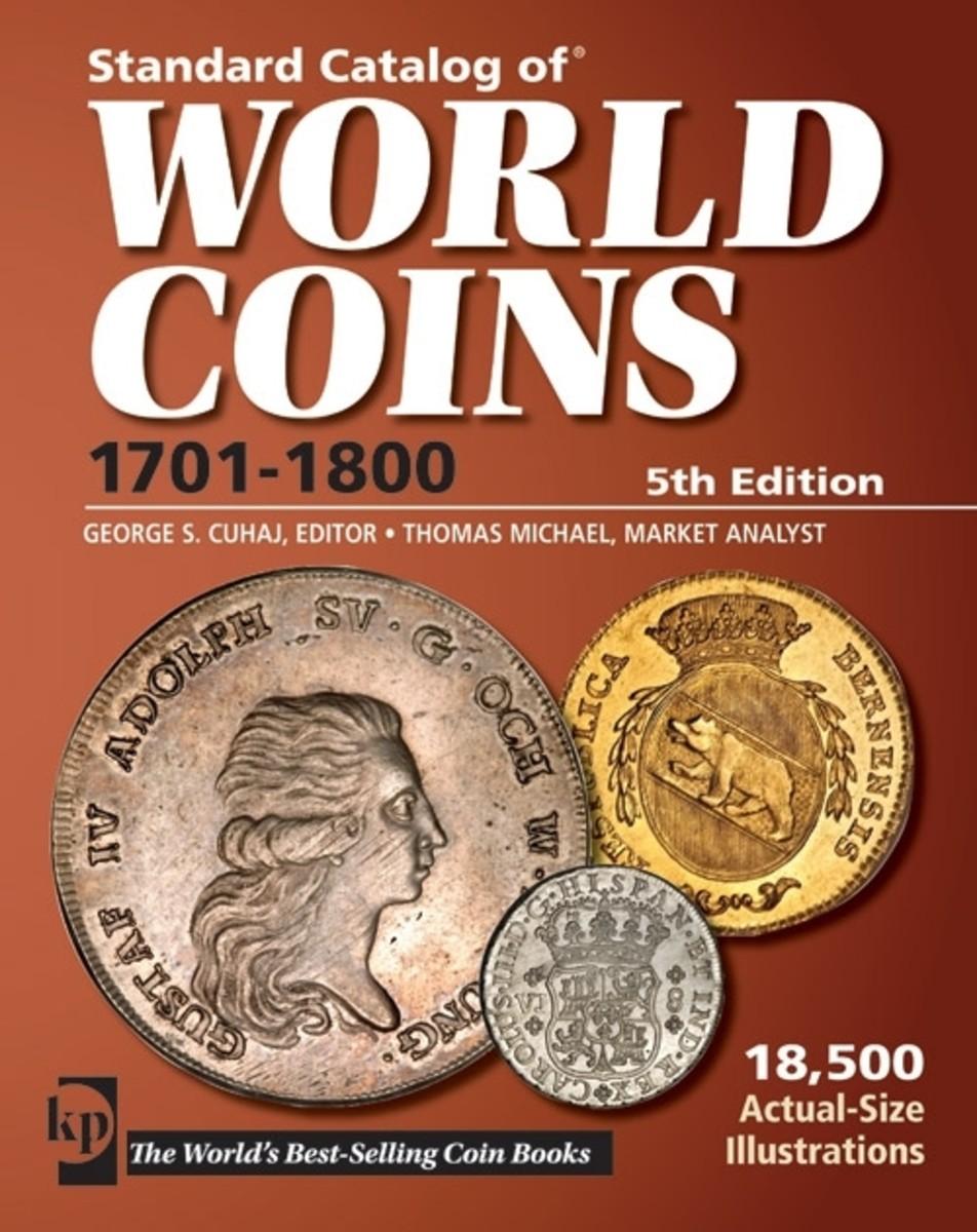 Standard Catalog of World Coins 1701-1800