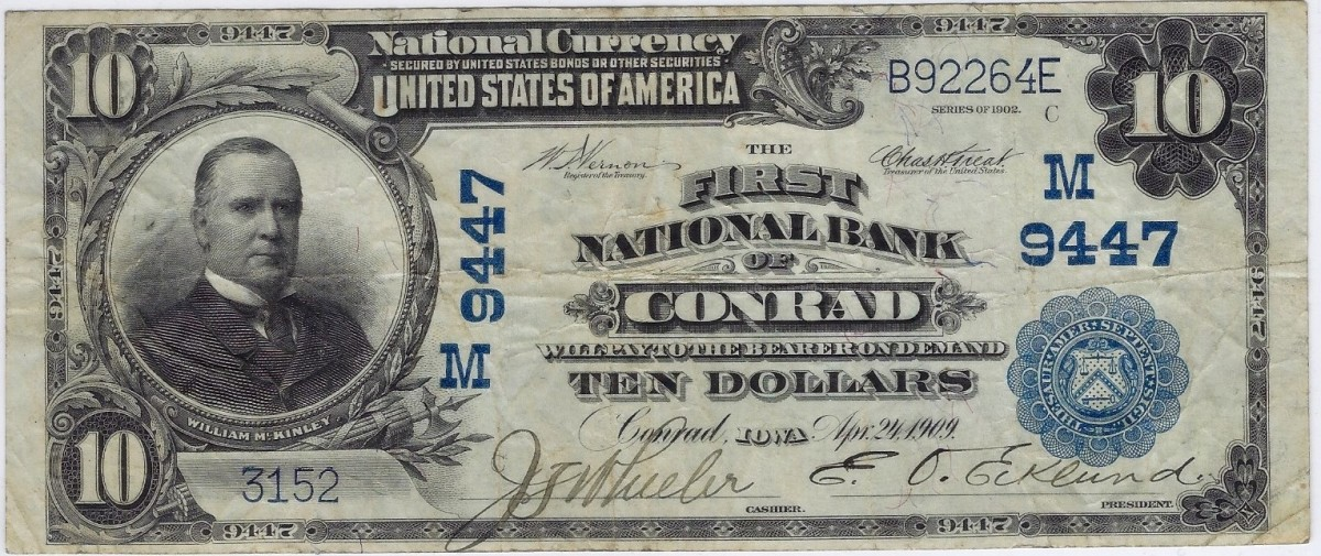 This attractive Series of 1902 $10 note hails from the First National Bank of Conrad, Iowa. Note the attractive pen signatures of J.F. Wheeler, cashier, and E.O. Ecklund, president. (Photo courtesy Bill Litt)