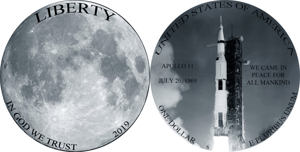 This is the author's suggestion for a commemorative coin to honor the Apollo 11 landing on the moon.