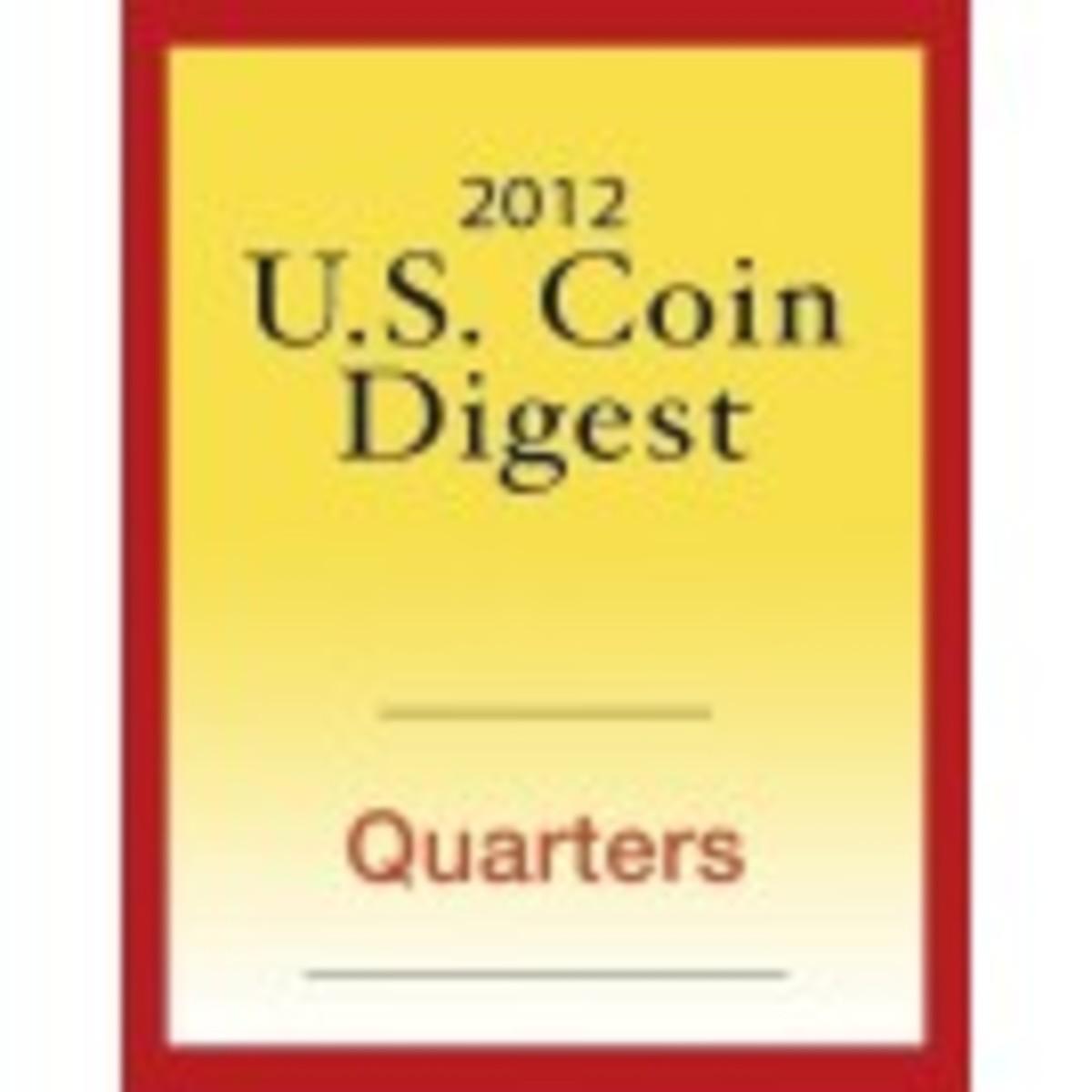 2012 U.S. Coin Digest: Quarters