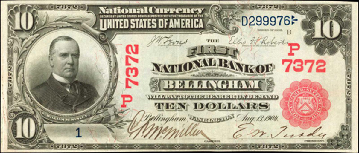 A 1902 $10 Red Seal, The First National Bank of Bellingham, Wash., Fr. 613, is thought to be worth $40,000 to $60,000.