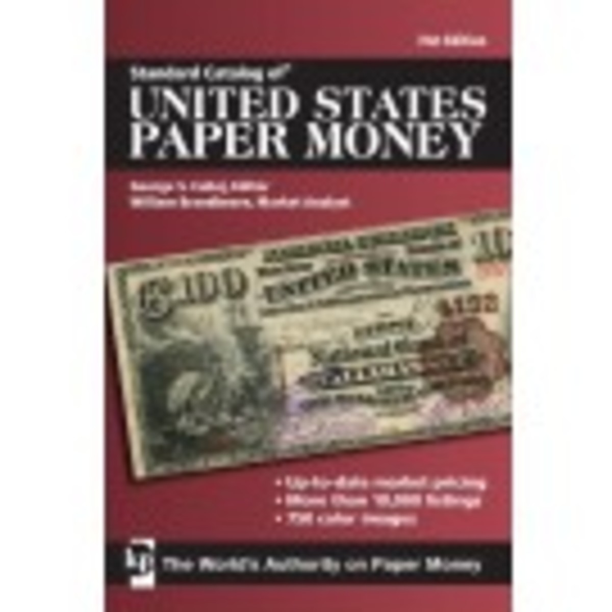 Standard Catalog of United States Paper Money