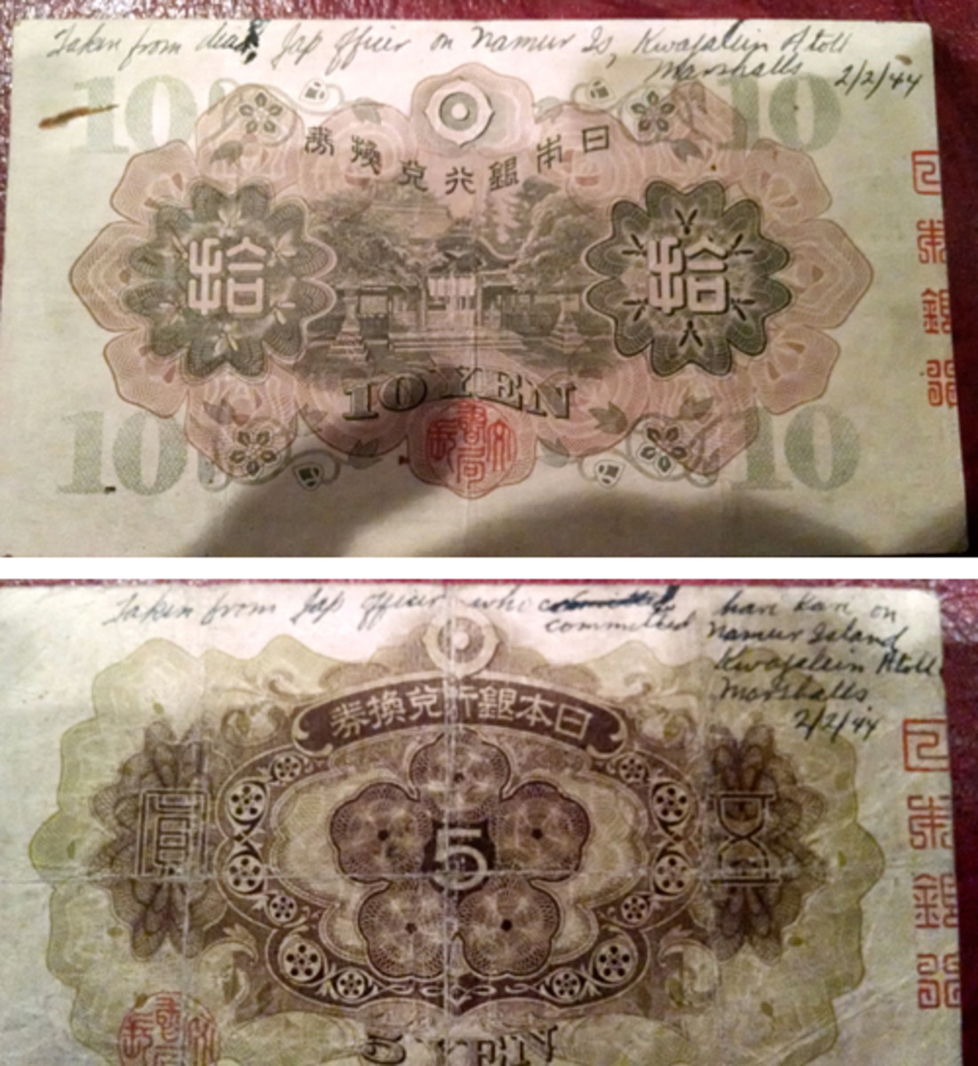 Fig. 3: This pair of Yen notes, 10 and 5, respectively, are Japanese Imperial Government notes, dating back to World War II. Each note bears a similar inscription that speaks to a Japanese soldier who committed a Japanese ritual suicide known as hari kari.