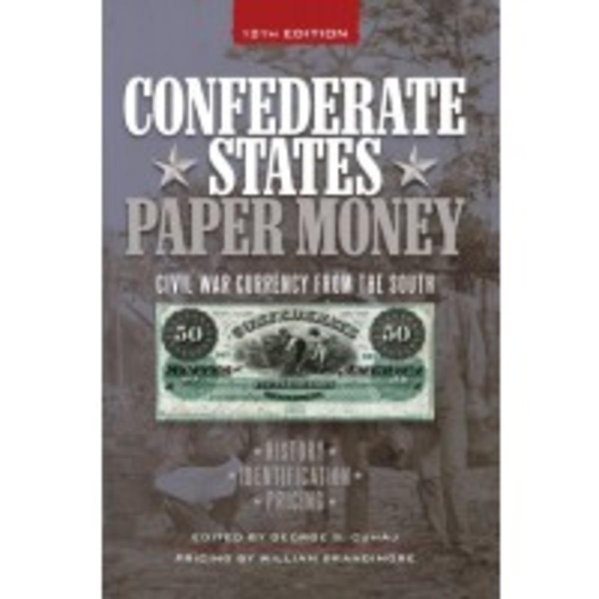 Confederate States Paper Money, 12th Edition