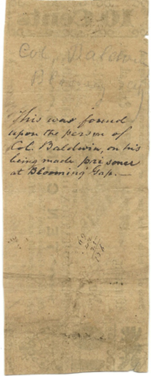 The back of the Corporation of Winchester note with the inscription indicating that note was taken from Col. Baldwin on his capture. The Federal forces referred to the battle as Blooming Gap at the time, though the real location was Bloomery Gap.