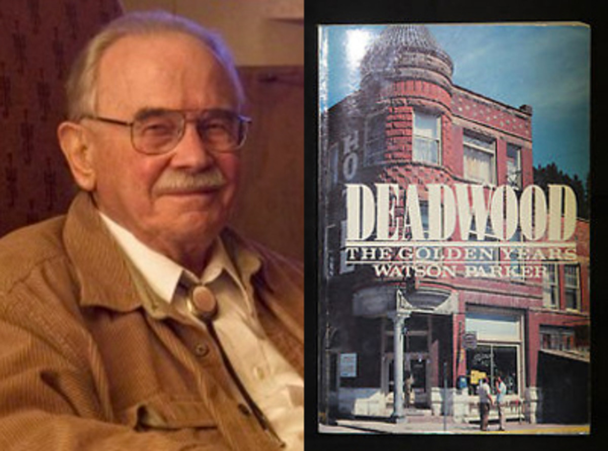 "Dr. Watson Parker (left) wrote the definitive book on the history of Deadwood, titled ""Deadwood: The Golden Years"" (right). (Left image courtesy www.southdakotamagazine.com)"
