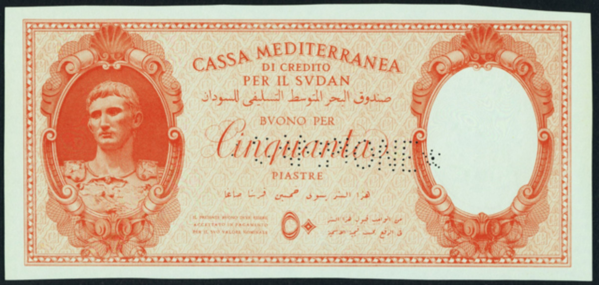 Presumably unique, the World War II Sudanese Cassa Mediterranea di Credito 50 piastres specimen, P-M3s that sold for $17,625. Mussolini's role model, the Emperor Augustus Caesar, features stage left. Note the CAMPIONE roulette cancelation.
