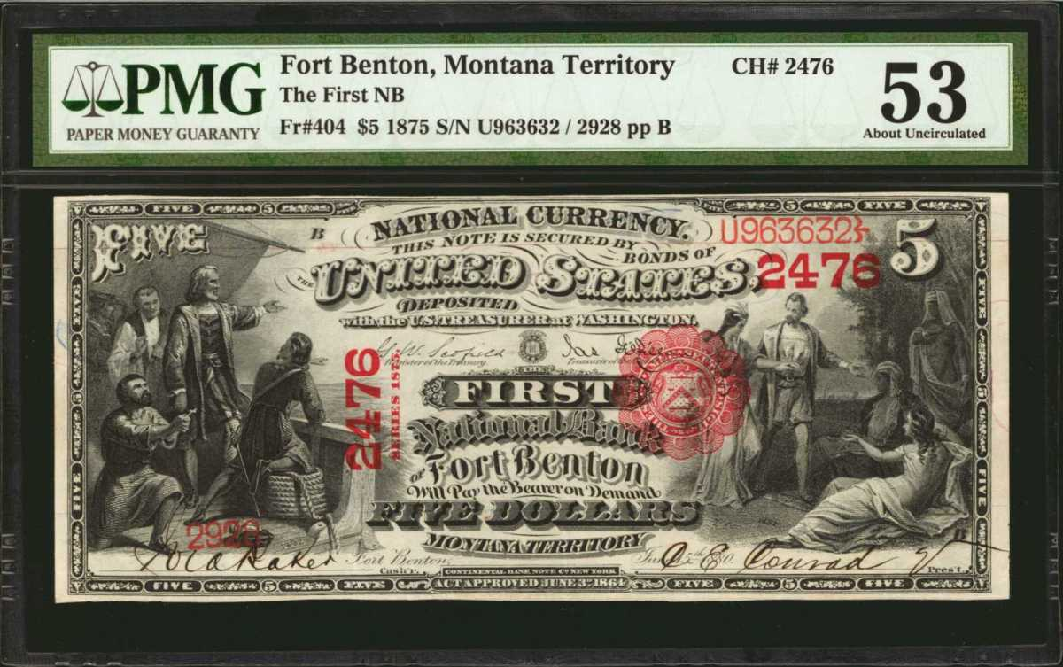 A significant and highly desirable Fort Benton, Montana Territory five-dollar banknote from 1875. Graded PMG About Uncirculated 53, the note sold for $45,600. (Image courtesy of Stack's Bowers)