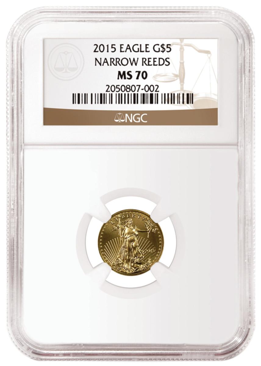 NGC graded MS-70 narrow reeds 2015 tenth-ounce gold bullion coin.