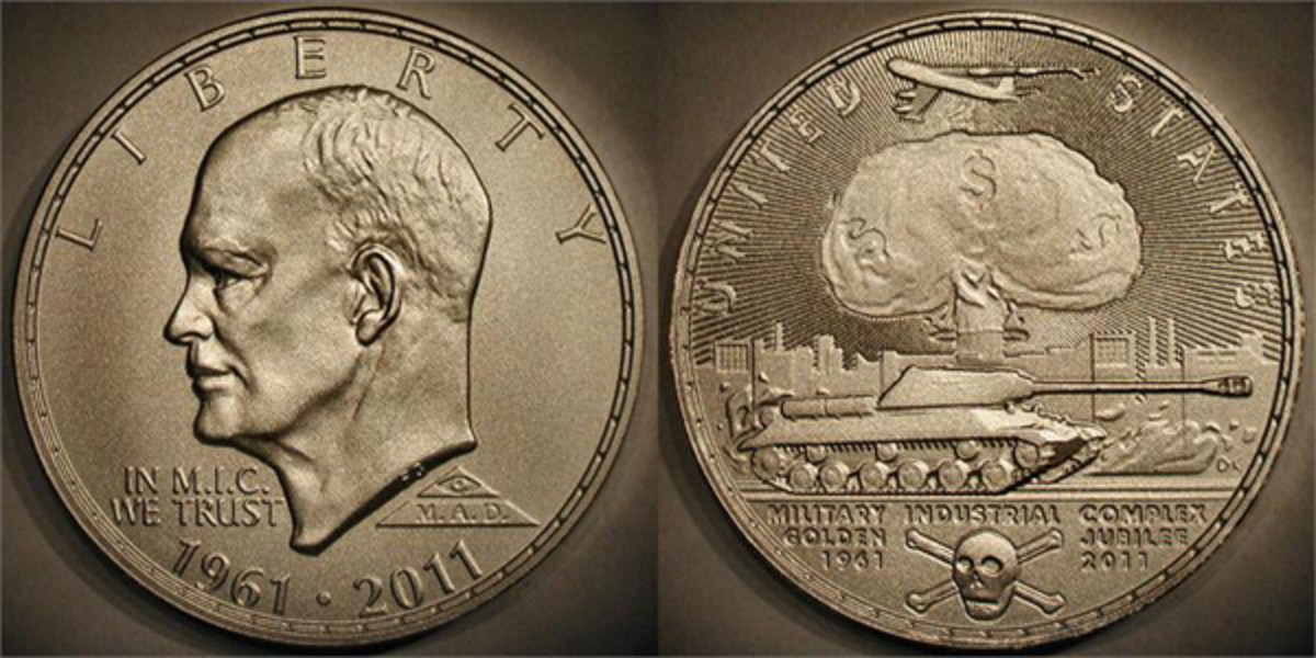 The golden jubilee of the military-industrial complex was marked with this Eisenhower dollar facsimile in 2011.