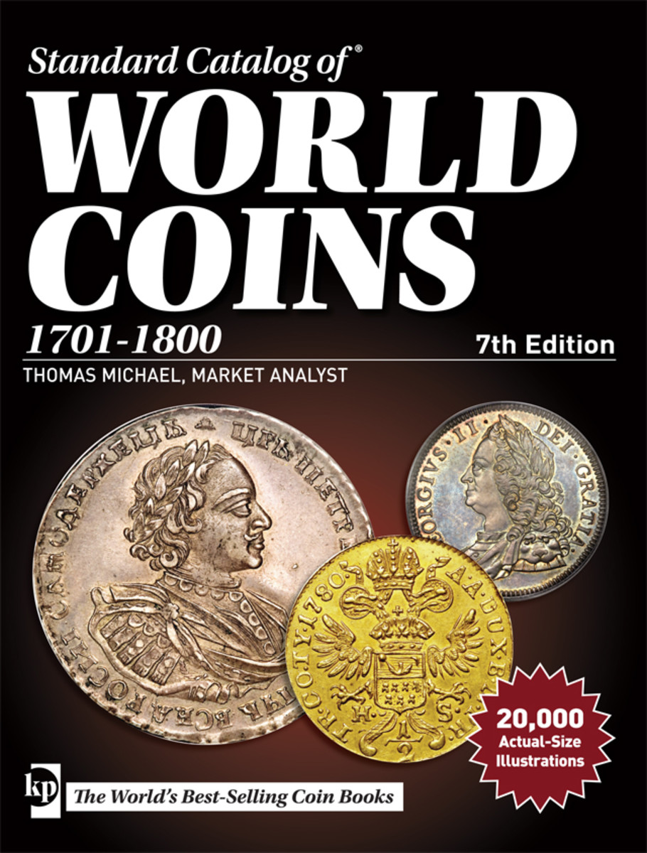 The Standard Catalog of World Coins, 1701-1800, 7th edition.