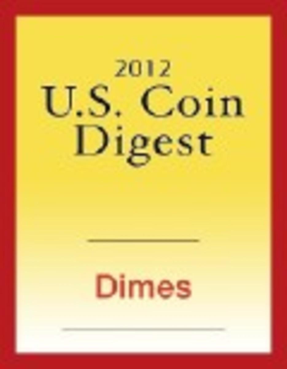 2012 U.S. Coin Digest: Dimes