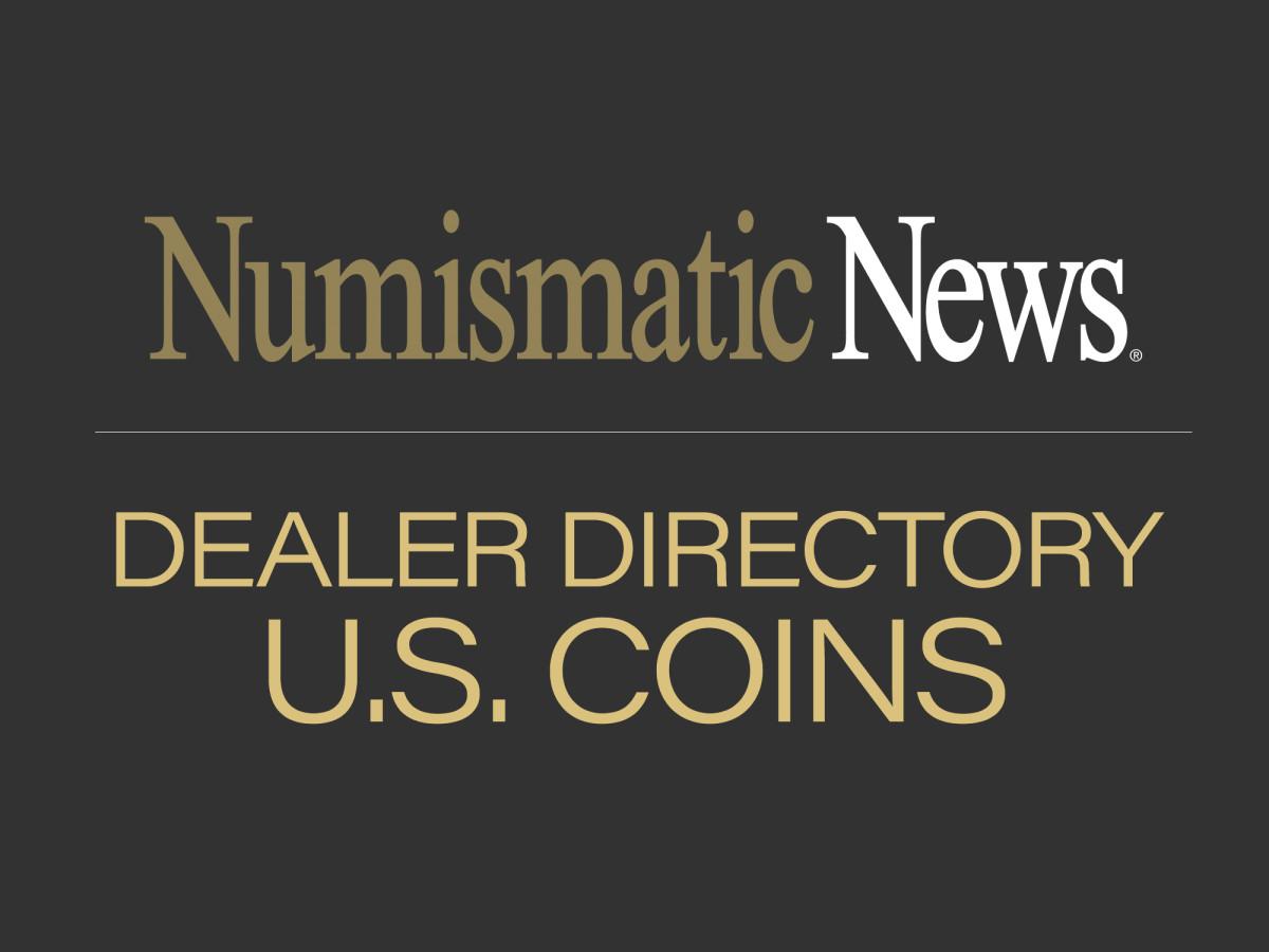 DEALER DIRECTORY - U.S. COINS