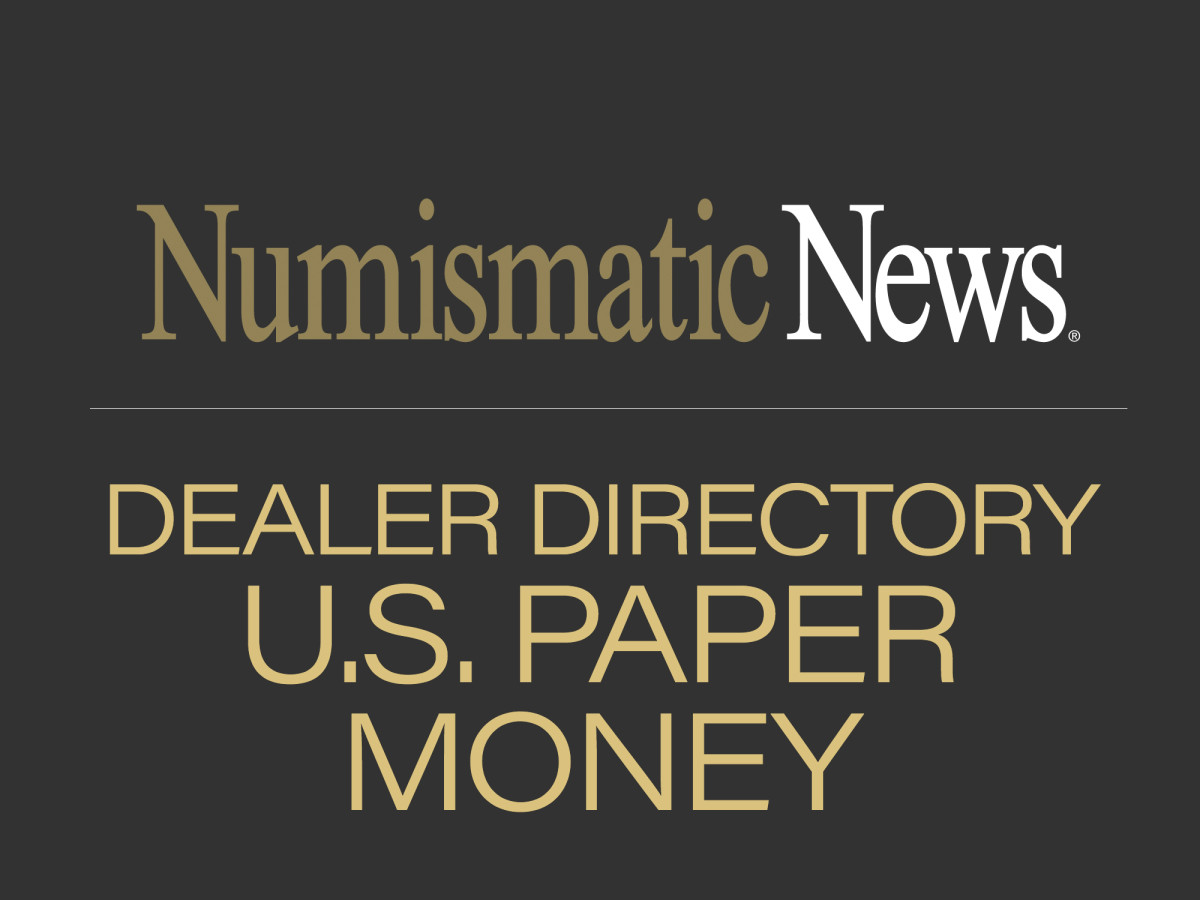 dealer directory- U.S. Paper Money