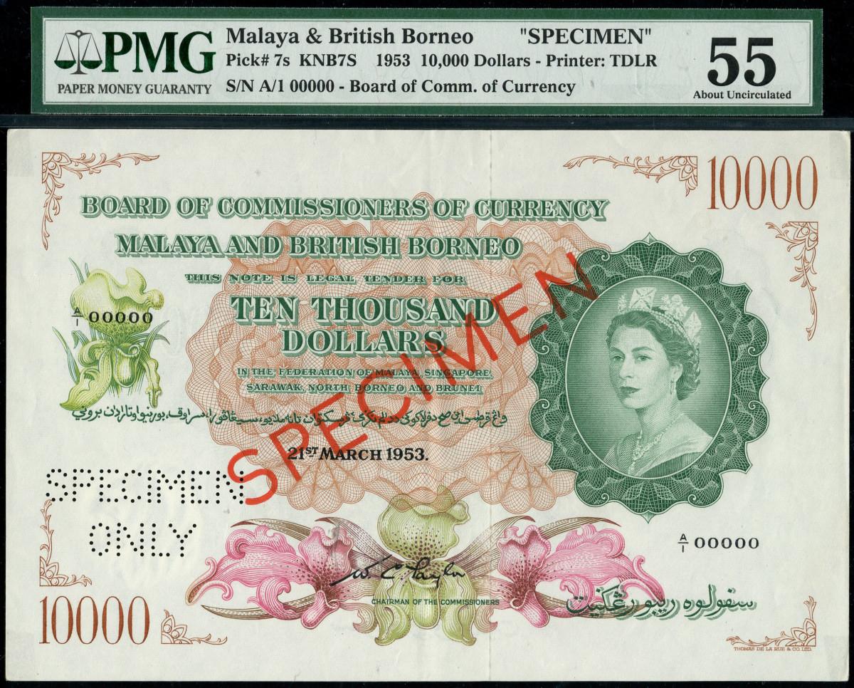 Malaya and British Borneo 10,000 specimen.